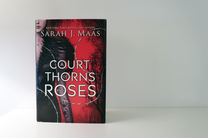 Sarah J Maas: A Court of Thorns and Roses (ACOTAR #1)
