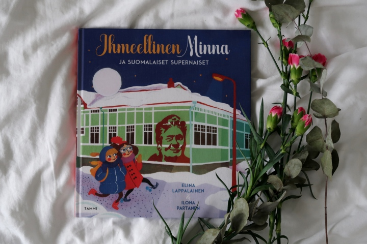 Elina Lappalainen & Ilona Partanen: Ihmeellinen Minna ja suomalaisetsupernaiset