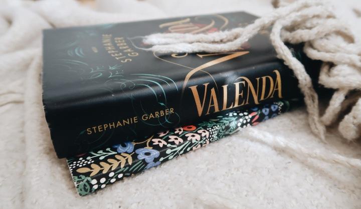 Magiaa, seikkailuja ja romantiikkaa – Stephanie Garber: Valenda (Caraval#2)