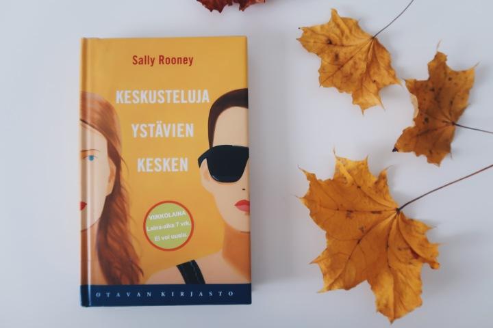 Tarina, joka sai itkemään – Sally Rooney: Keskusteluja ystävienkesken
