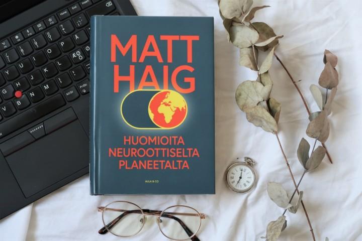 Kirja nykymaailmasta uupuneille – Matt Haig: Huomioita neuroottiseltaplaneetalta