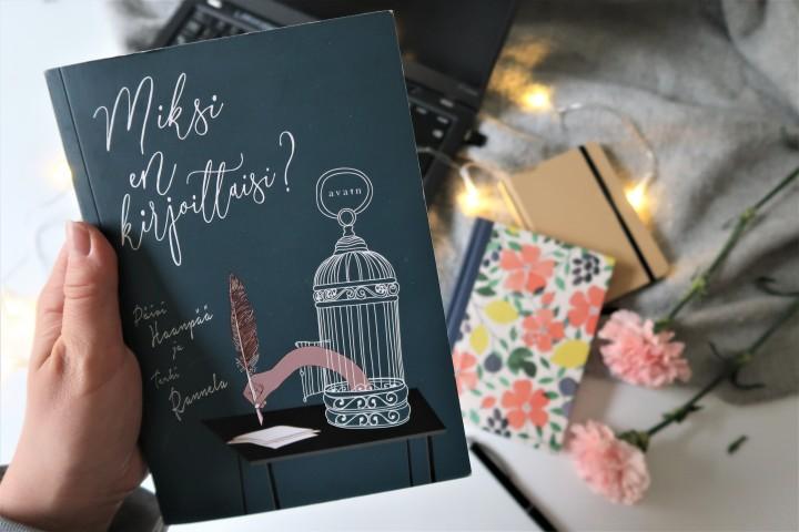 Kirja, joka sai minut aloittamaan oman romaanin suunnittelun! – Päivi Haanpää & Terhi Rannela: Miksi enkirjoittaisi?