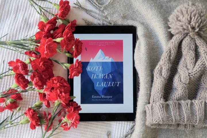 Romaani kuin kauniin haikea laulu – Emma Hooper: Koti-ikävänlaulut