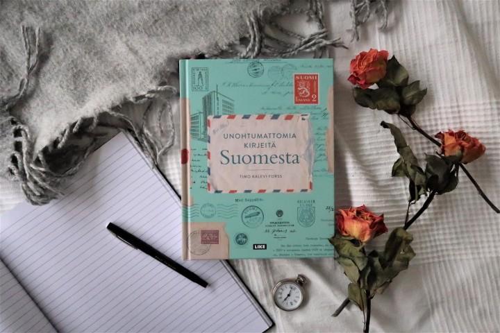 Ylistyslaulu kirjeille! – Timo Kalevi Forss: Unohtumattomia kirjeitäSuomesta