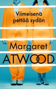 10 Margaret Atwood Viimeisenä pettää sydän