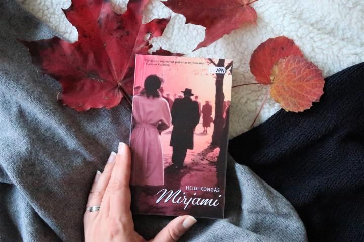 Kirja, jonka ääressä en välttynyt spontaaneilta itkuilta – Heidi Köngäs:Mirjami