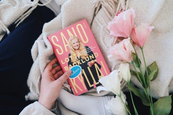 Self helpiä reippaille tyypeille – Lotta Backlund: Sano kyllä! Miten saada reippaudella suhteetonta etua työelämässä ja muussakinelämässä